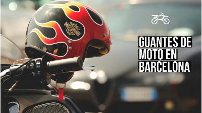 guantes de moto en barcelona